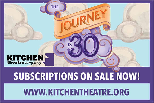 Kitchen Theatre The Journey to 30 on background of clouds